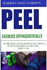 PEEL Exercise Enthusiastically - Color Edition: Exercise Enthusiastically - Color Edition (PEELv5) (Volume 3) Paperback