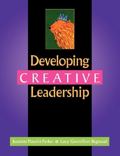 Developing Creative Leadership (Gifted Treasury Series)