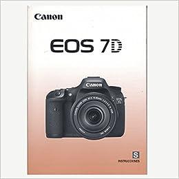 Canon Eos 7d Instruction Manual Canon Amazon Com Books