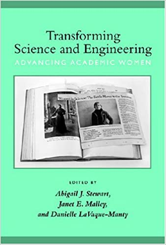 Book Transforming Science and Engineering: Advancing Academic Women