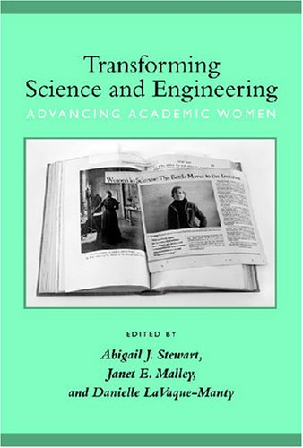 Books : Transforming Science and Engineering: Advancing Academic Women