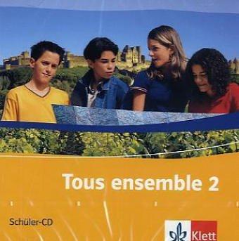 Tous ensemble 2 - Französisch als 2. Fremdsprache. Realschule / Gesamtschule: Band 2