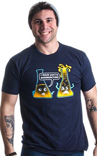 You're Overreacting   Chemistry Humor, Funny Science Teacher Pun Unisex T-shirt
