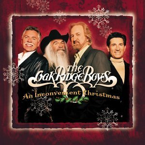 Oak Ridge Boys - An Inconvenient Christmas - Amazon.com Music