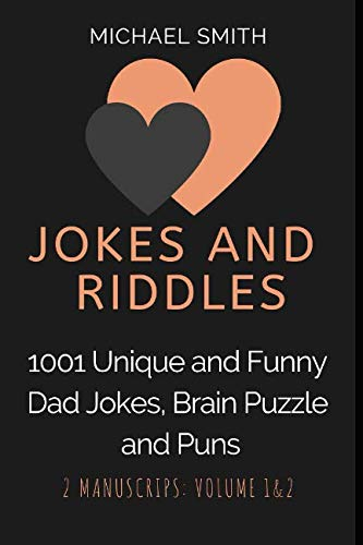 Jokes and Riddles: 1001 Unique and Funny Dad Jokes, Brain Puzzle and Puns