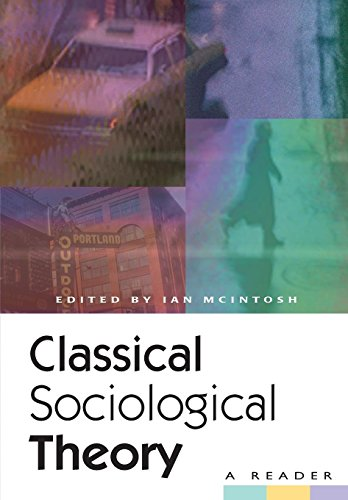 Top classical sociological theory a reader