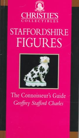 les, Staffordshire Figures, The Connoisseur's Guide (Stafford Porcelain)