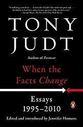 When the Facts Change: Essays 1995-2010