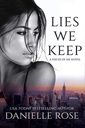 Lies We Keep (Pieces of Me Book 1)