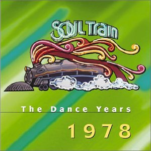 Soul Train: Dance Years 1978