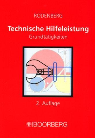 Technische Hilfeleistung: Grundtätigkeiten