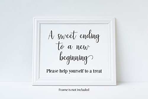 A Sweet Ending to A New Beginning, Please Help Yourself To A Treat, Graduation Sign, Party Sign, Wedding Sign, Glossy 8x10 -