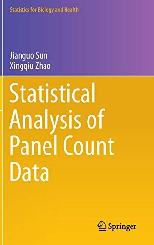 Statistical Analysis of Panel Count Data (Statistics for Biology and Health)