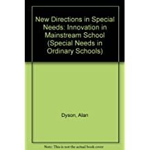 New Directions in Special Needs: Innovations in Mainstream Schools
