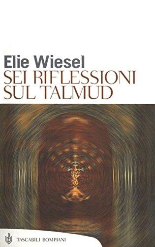 Sei riflessioni sul Talmud (Tascabili. Saggi Vol. 276) (Italian Edition)