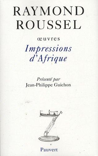 Impressions d'Afrique : Oeuvres, Volume VII