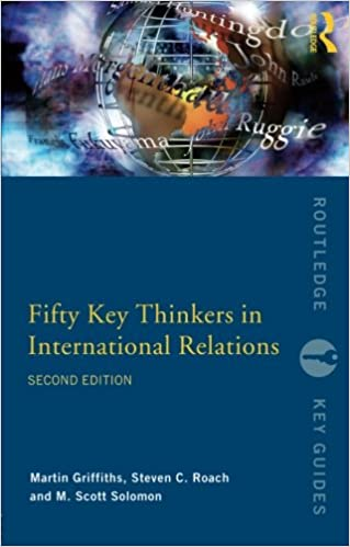 Fifty Key Thinkers in International Relations (Routledge Key Guides