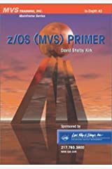 z/OS (MVS) Primer Paperback