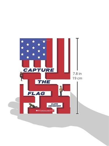 Capture the Flag: Kate Messner: 9780545419741: Amazon.com: Books