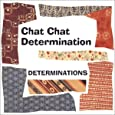 Chat Chat Determination