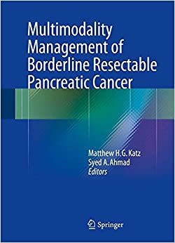 Book Multimodality Management of Borderline Resectable Pancreatic Cancer