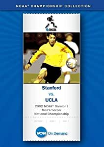 2002 NCAA(r) Division I Men's Soccer National Championship - Stanford vs. UCLA
