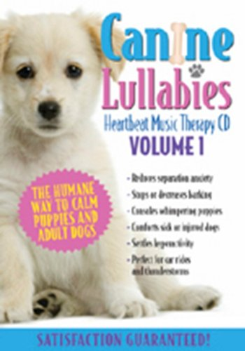 - Canine Lullabies Vol. # One