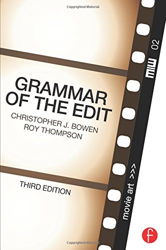 Grammar of the Edit, Third Edition