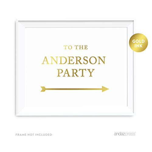 Andaz Press Personalized Party Directional Signs, Metallic Gold Ink Print, 8.5x11-inch, Double-Sided, To The Anderson Party with Arrow, 1-Pack, Custom Made Any Names