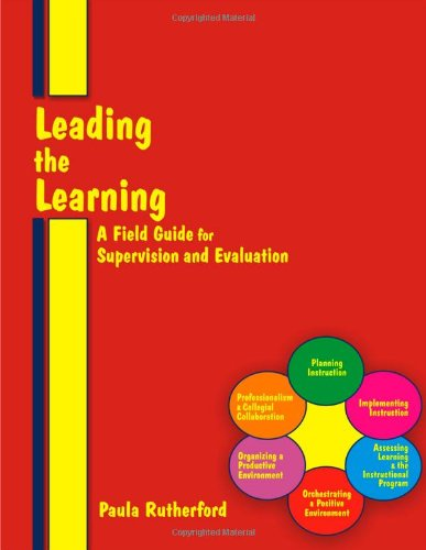 Leading the Learning: A Field Guide for Supervision & Evaluation