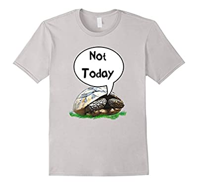 Not Today Tortoise Turtle Funny T-shirt Gift