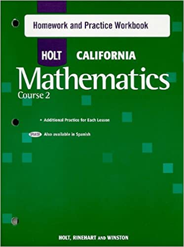 Holt california mathematics course 2 homework and practice workbook holt california mathematics course 2 homework and practice workbook 1st edition fandeluxe Image collections