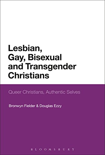Lesbian, Gay, Bisexual and Transgender Christians: Queer Christians, Authentic Selves by Bloomsbury Academic