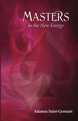 Read Online Masters in the New Energy ebook
