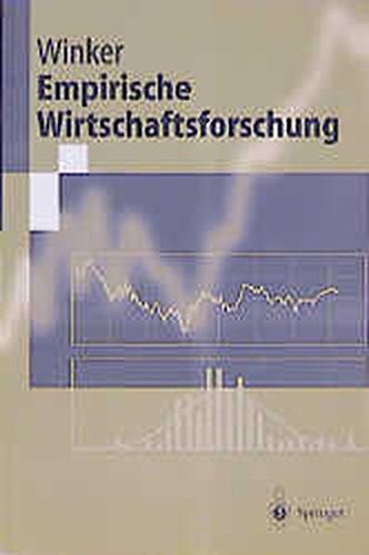 Empirische Wirtschaftsforschung (Springer-Lehrbuch)