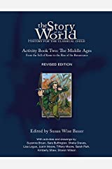 The Story of the World: History for the Classical Child, Activity Book 2: The Middle Ages: From the Fall of Rome to the Rise of the Renaissance Paperback