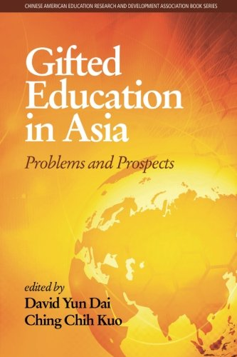 Gifted Education in Asia: Problems and Prospects (Chinese American Educational Research and Development Association)