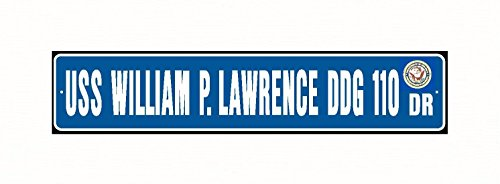 (USS WILLIAM P LAWRENCE DDG 110 Street Sign Aluminum Blue/White 6