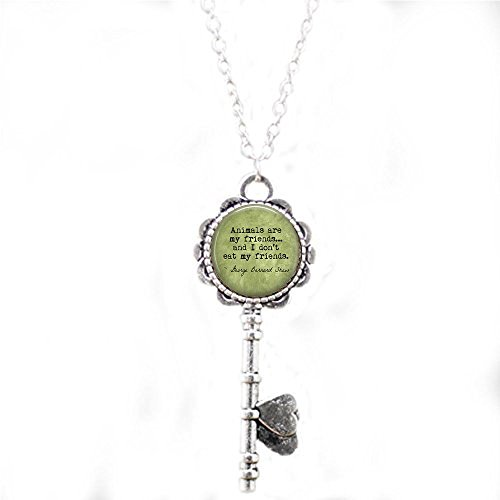 stap VEGETARIAN George Bernard Shaw Quote Animals are my friends. - Vegan - Herbivore - Vegetarian Pendant - Vegan key Necklace