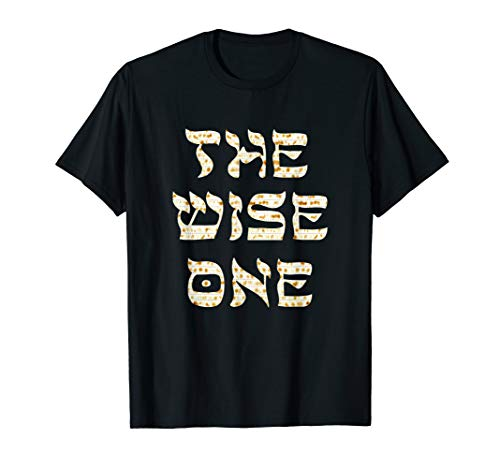 Passover The Wise One T-Shirt Funny Pesach Gift Tee