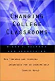 Changing College Classrooms : New Teaching and Learning Strategies for an Increasingly Complex World, Halpern, Diane F., 1555426433