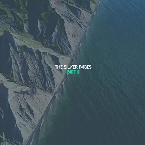The Silver Pages - Part III 2018