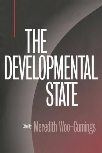The Developmental State (Cornell Studies in Political Economy)