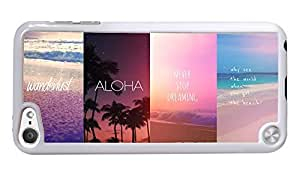 Trendy Accessories Seaside Tropics Inspirational Funny Quotes Aloha Never Stop Dreaming Design Pattern Print Cover White Hardshell Case for iPod Touch 5G