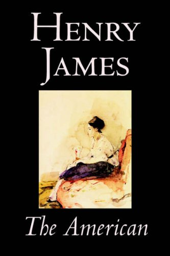 Read Online The American by Henry James, Fiction, Classics pdf epub