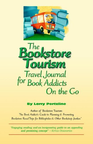 The Bookstore Tourism Travel Journal for Book Addicts on the Go pdf