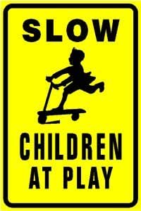Amazon Com Slow Children At Play Warn Street Park Sign