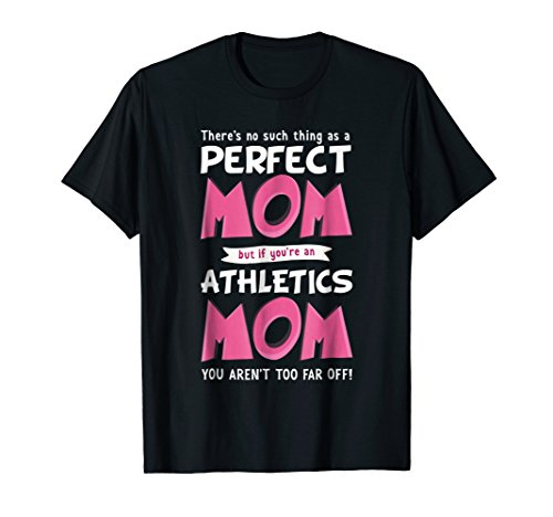 - Funny Athletics Mom T-Shirt | Track And Field Mother