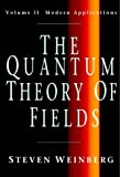 The Quantum Theory of Fields: Volume 2 (The Quantum Theory of Fields 3 Volume Hardback Set)