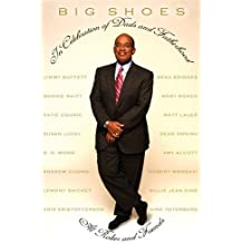 Big Shoes: In Celebration of Dads and Fatherhood